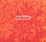 Sofia Ekberg - Happy Feet and Fire in my Heart