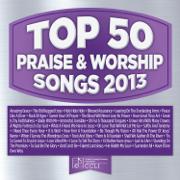 Top 50 Praise & Worship Songs 2013 - Maranatha! Praise Band - Maranatha! Praise Band