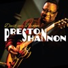 Preston Shannon - Dust My Broom Album
