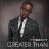 Tye Tribbett - Greater Than artwork