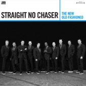 Straight No Chaser - Take Me to Church