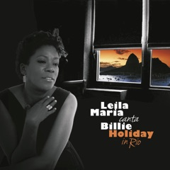 Leila Maria Canta Billie Holiday in Rio