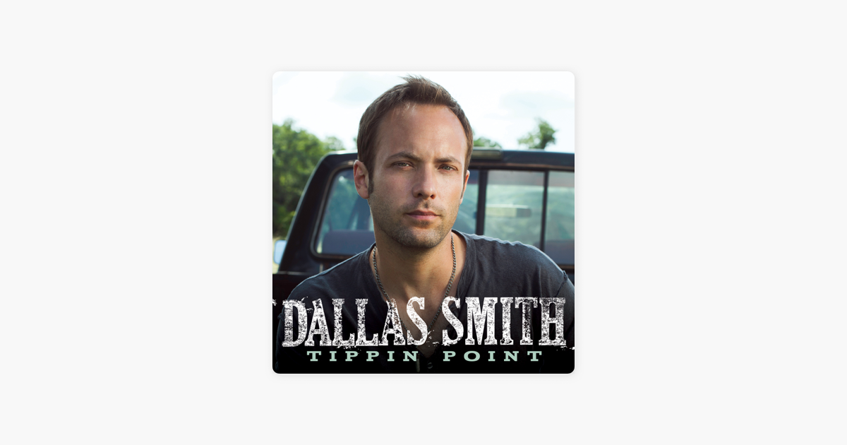 Tippin Point 13 Songs: Single By Dallas Smith On Apple Music