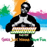 Girls Just Wanna Have Fun (feat. Eve) - Single