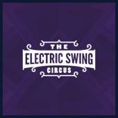 The Electric Swing Circus - Valentine