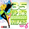 35 Top Hits, Vol. 6 - Workout Mixes, Power Music Workout