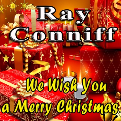 We Wish You a Merry Christmas (Original Remaster) - Ray Conniff