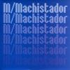 machistador-single
