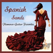 Spanish Sands (Flamenco Guitar Favourites)
