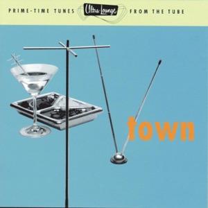 Ultra-Lounge, Vol. Thirteen: TV Town