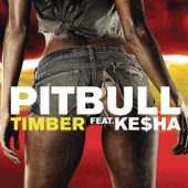Timber (feat. Ke$ha) - Pitbull