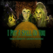 I Put a Spell On You (feat. Lauren Matesic) - Traci Hines - Traci Hines