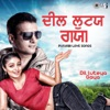 Dil Luteya Gaya (Punjabi Love Songs)