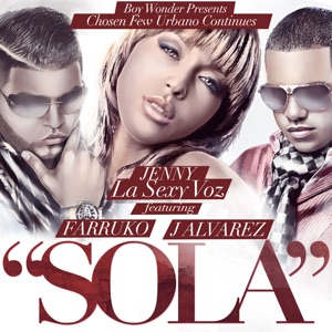 Sola (feat. J Alvarez & Farruko) - Single Mp3 Download