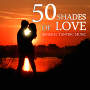 50 Shades of Love & Sensual Tantric Music – Emotional Love Songs, Smooth Jazz Piano, Erotic Massage Before Making Love, New Age Music for Relaxation, Sex Soundtrack, Shades of Grey - Various Artists - Various Artists