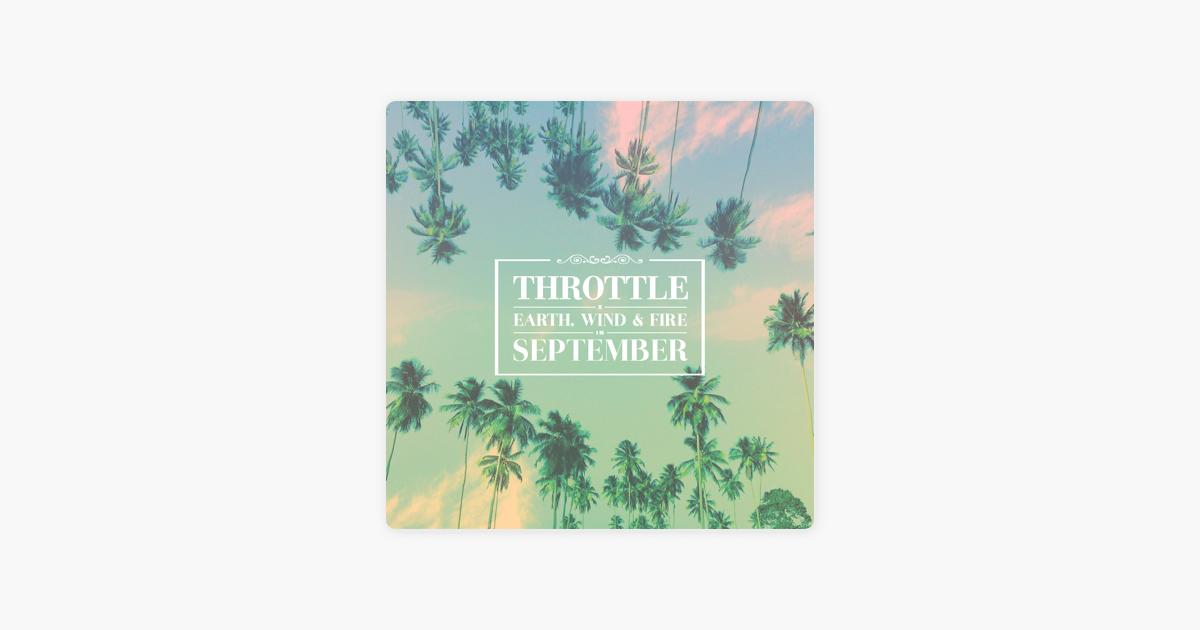 September (Remix) - Single by Throttle x Earth, Wind & Fire