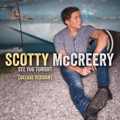 Scotty McCreery - See You Tonight