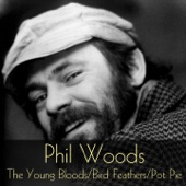 Phil Woods - Don't Worry 'bout Me