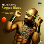 Reggae Blues Feat. Olamide, Kcee, Orezi & Iyanya Harrysong - Harrysong