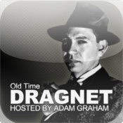 Old Time Dragnet: Hosted by Adam Graham