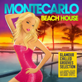 Monte Carlo Beach House (Glamour Chilled Grooves Selection)