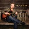 Re Creation