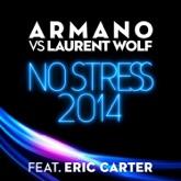 No Stress 2014 (feat. Eric Carter) - Single