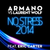 No Stress 2014 (feat. Eric Carter) - Single
