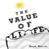 The Value of Life - Daniel Alexander & Jubing Kristianto