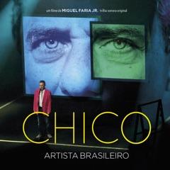Chico: Artista Brasileiro (Trilha Sonora do Filme)