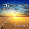 Keep On Moving On - 76 Degrees West Band