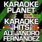 Karaoke Hits Alejandro Fernandez (Karaoke Version) - EP