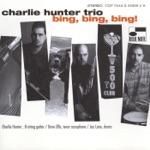 Charlie Hunter Trio - Bullethead