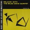 Relaxin' With the Miles Davis Quintet (Rudy Van Gelder Remasters) ジャケット写真