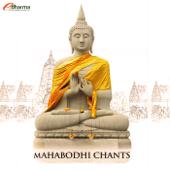 Mahabodhi Chants