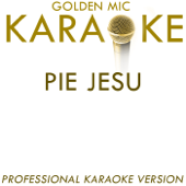 Pie Jesu (In the Style of Sarah Brightman) [Karaoke Version]