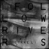 Lykke Li - I Follow Rivers (The Magician Remix) bild