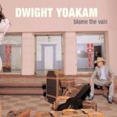 Dwight Yoakam - (3) Intentional Heartache