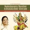 Mahishasura Mardini Ashtalakshmi Stotram