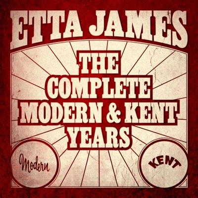 The Complete Modern & Kent Years - Etta James