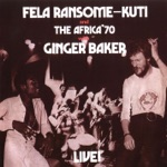 Fela Kuti & The Africa '70 - Ye Ye De Smell (with Ginger Baker)