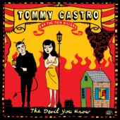 Tommy Castro & The Painkillers - The Devil You Know