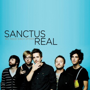 Sanctus Real - Whatever You're Doing (Something Heavenly)