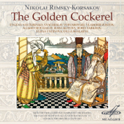 Rimsky-Korsakov: Golden Cockerel - Academic Symphony Orchestra of Moscow State Philharmonic Society, Academic Grand Choir of the All-Union Radio and TV, Dmitri Kitayenko, Vyacheslav Voinarovsky & Evgeny Nesterenko - Academic Symphony Orchestra of Moscow State Philharmonic Society, Academic Grand Choir of the All-Union Radio and TV, Dmitri Kitayenko, Vyacheslav Voinarovsky & Evgeny Nesterenko