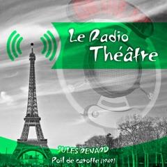 Le Radio Théâtre, Jules Renard: Poil de carotte (1949)