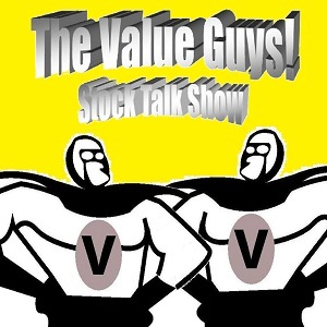 The Value Guys! Stock Talk Show