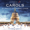 St. Paul's Cathedral Choir & Andrew Carwood - Carols With St. Paul's Cathedral Choir artwork