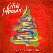 Home For Christmas - Celtic Woman - Celtic Woman