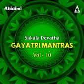 Sakala Devatha Gayatri Mantras, Vol. 10
