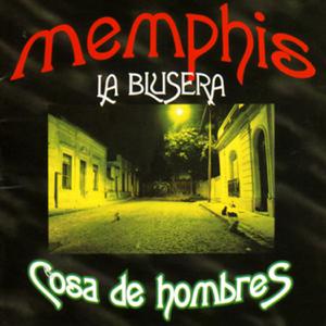 Memphis La Blusera - Se Necesita
